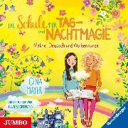 Cover-Bild zu Die Schule für Tag- und Nachtmagie. Mathe, Deutsch und Wolkenkunde (Audio Download) von Mayer, Gina