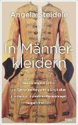 Cover-Bild zu In Männerkleidern von Steidele, Angela