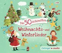 Cover-Bild zu Die 50 schönsten Weihnachts- und Winterlieder von Various