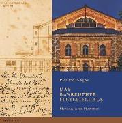 Cover-Bild zu Richard Wagner - Das Bayreuther Festspielhaus von Piontek, Frank
