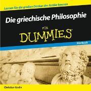 Cover-Bild zu Die griechische Philosophie für Dummies Hörbuch von Godin, Christian