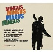 Cover-Bild zu MINGUS MINGUS MINGUS MINGUS von jazzwerkstatt, jazzwerkstatt (Hrsg.)