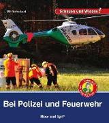 Cover-Bild zu Bei Polizei und Feuerwehr von Schubert, Ulli