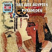 Cover-Bild zu Was ist was Hörspiel: Das alte Ägypten/ Pyramiden (Audio Download) von Baur, Manfred
