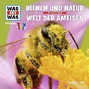 Cover-Bild zu Was ist was Hörspiel: Bienen und Natur /Welt der Ameisen (Audio Download) von Baur, Manfred