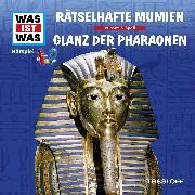 Cover-Bild zu Was ist was Hörspiel: Rätselhafte Mumien/ Glanz der Pharaonen (Audio Download) von Baur, Manfred