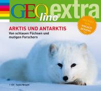 Cover-Bild zu Arktis und Antarktis. Von schlauen Füchsen und mutigen Forschern von Nusch, Martin