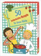 Cover-Bild zu 50 leckerleichte Rezepte für kleine Köche von Saan, Anita van