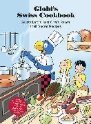 Cover-Bild zu Globi's Swiss Cookbook von Weiss, Martin