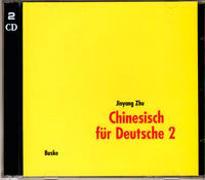 Cover-Bild zu Chinesisch für Deutsche 2. 2 Begleit-CDs von Zhu, Jinyang