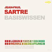 Cover-Bild zu Jean-Paul Sartre - Basiswissen von Petzold, Bert Alexander