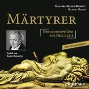 Cover-Bild zu Märtyrer Die CD zum Buch von Beikircher, Konrad