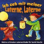 Cover-Bild zu Ich geh mit meiner Laterne, Laterne von Janetzko, Stephen (Hrsg.)