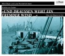 Cover-Bild zu Und draußen weht ein fremder Wind von Soden, Kristine von