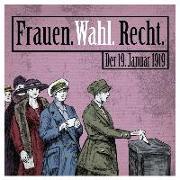 Cover-Bild zu Frauen. Wahl. Recht. Der 19. Januar 1919 von Kreuz, Angela (Hrsg.)