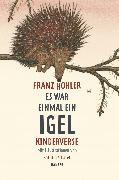 Cover-Bild zu Es war einmal ein Igel von Hohler, Franz