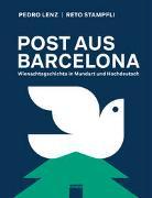 Cover-Bild zu Post aus Barcelona von Lenz, Pedro