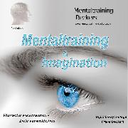 Cover-Bild zu Mentaltraining & Imagination (Audio Download) von Beckers, Gerhard