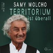 Cover-Bild zu Territorium ist überall von Molcho, Samy