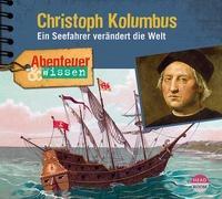 Cover-Bild zu Abenteuer & Wissen: Christoph Kolumbus von Steinaecker, Thomas von