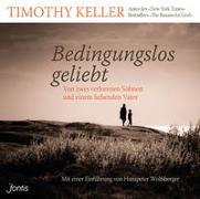 Cover-Bild zu Bedingungslos geliebt von Keller, Timothy