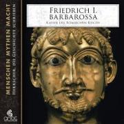 Cover-Bild zu Friedrich I. Barbarossa - Kaiser des römischen Reichs von Bader, Elke