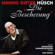 Cover-Bild zu Die Bescherung. CD von Hüsch, Hanns Dieter