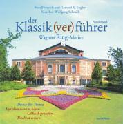 Cover-Bild zu Der Klassik(ver)führer Sonderband. Wagners Ring-Motive. 2 CDs von Friedrich, Sven