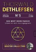 Cover-Bild zu Das Wort ward Fleisch - Leben mit dem Analogiegesetz von Dethlefsen, Thorwald