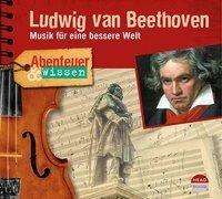 Cover-Bild zu Abenteuer & Wissen: Ludwig van Beethoven von Steinaecker, Thomas von