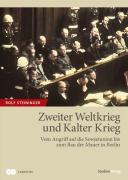 Cover-Bild zu Zweiter Weltkrieg und Kalter Krieg von Steininger, Rolf