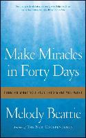 Cover-Bild zu Make Miracles in Forty Days von Beattie, Melody