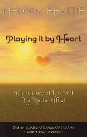 Cover-Bild zu Playing It by Heart (eBook) von Beattie, Melody