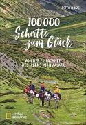 Cover-Bild zu 100.000 Schritte zum Glück von Hinze, Peter