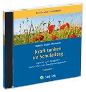 Cover-Bild zu Kraft tanken im Schulalltag von Ritter-Mamczek, Bettina