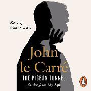 Cover-Bild zu The Pigeon Tunnel von Carré, John le