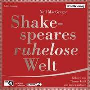 Cover-Bild zu Shakespeares ruhelose Welt von MacGregor, Neil