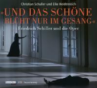 Cover-Bild zu Und das Schöne blüht nur im Gesang von Heidenreich, Elke