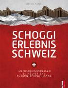 Cover-Bild zu Schoggi Erlebnis Schweiz von Flütsch, Domenica
