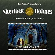Cover-Bild zu Sherlock Holmes, Die alten Fälle (Reloaded), Fall 50: Shoscombe Old Place (Audio Download) von Doyle, Sir Arthur Conan