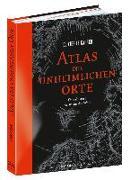 Cover-Bild zu Atlas der unheimlichen Orte von Le Carrer, Olivier