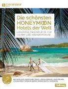 Cover-Bild zu Die schönsten Honeymoon Hotels der Welt Connoisseur Circle von Hallwag Kümmerly+Frey AG (Hrsg.)