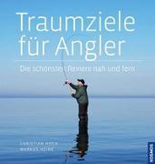 Cover-Bild zu Traumziele für Angler von Hoch, Christian