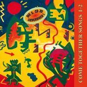 Cover-Bild zu Feinbier, Hagara (Hrsg.): Bd. I-2: Come Together Songs / Come Together Songs I-2 - Come Together Songs
