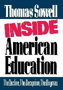 Cover-Bild zu Inside American Education von Sowell, Thomas