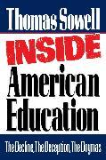 Cover-Bild zu Inside American Education (eBook) von Sowell, Thomas