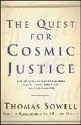 Cover-Bild zu The Quest for Cosmic Justice von Sowell, Thomas