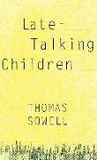 Cover-Bild zu Late-Talking Children (eBook) von Sowell, Thomas