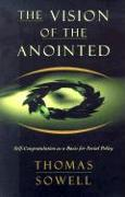 Cover-Bild zu The Vision of the Anointed von Sowell, Thomas