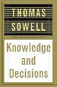 Cover-Bild zu Knowledge And Decisions von Sowell, Thomas